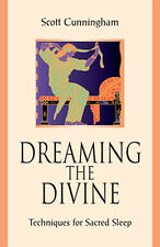 Book – Dreaming the Divine – Techniques for Sacred Sleep – Scott Cunningham