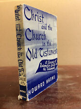 CHRIST AND THE CHURCH IN THE OLD TESTAMENT By Howard A. Hanke - 1957