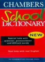 Chambers School Dictionary By unknown