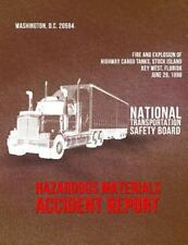 Hazardous Materials Accident Report NTSB/HZM-99/01: Fire and Explosion of...