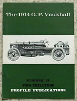 The 1914 G.P. VAUXHALL Car Profile Publications No 21