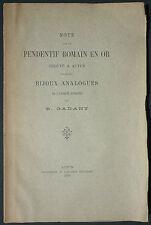 GADANT - NOTE SUR PENDENTIF ROMAIN EN OR TROUVÉ À AUTUN BIJOUX -1910 ARCHEOLOGIE