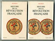 ★ MICHELET HISTOIRE DE LA REVOLUTION FRANCAISE 1 & 2 ★ (BOUQUINS ROBERT LAFFONT)