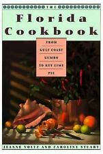 The Florida Cookbook From Gulf Coast Gumbo to Key Lime Pie by Voltz hc 1993 sgnd