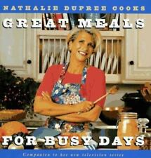 Nathalie Dupree Cooks Great Meals for Busy Days Signed Copy