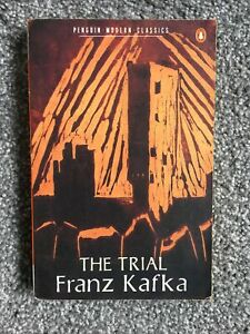 The Trial - Franz Kafka (Penguin, 1987 Edition)