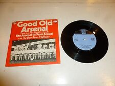 "THE ARSENAL 1ST TEAM SQUAD - Good Old Arsenal - 1971 UK 7"" vinyl single"