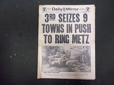 1944 NOVEMBER 10 DAILY MIRROR - 3RD SEIZES 9 TOWNS IN PUSH TO RING METZ- NP 2215