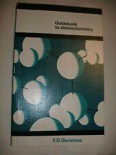 Guidebook to Stereochemistry Paperback by Frank D. Gunstone