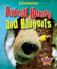 Animal Homes and Hangouts by Louise and Richard Spilsbury (2017)