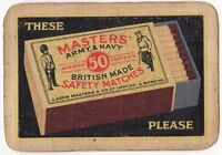 Playing Cards Single Card Old Wide MASTERS Army Navy SAFETY MATCHES Advertising