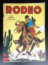 RARE Rodeo N° 90 de 1959 BON ETAT PLUS à TBE Petit Format Miki le Ranger
