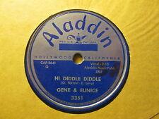 GENE and EUNICE – Hi Diddle Diddle / Bom Bom Lulu   ALADDIN 3351 – 78rpm
