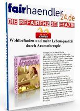 WOHLBEFINDEN und mehr LEBENSQUALITÄT durch AROMATHERAPIE Rohtexte für eBooks PLR