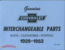 CHEVROLET PARTS MANUAL INTERCHANGEABLE BOOK BUICK PONTIAC OLDSMOBILE 1929-1952
