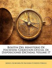 Boletin Del Ministerio De Hacienda: Coleccion Oficial De Disposiciones Dictadas,