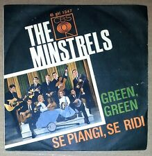 "32130 45 giri - 7"" - The minstrels - Green, green - Se piangi, se ridi"