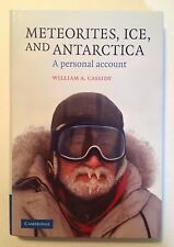Meteorites, Ice, and Antarctica by William A. Cassidy (Brand New, Hardcover)