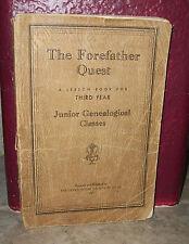 THE FOREFATHER QUEST Junior Genealogical Classes 1937 UTAH LDS Mormon Book