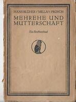 Blüher, Hans:Mehrehe und Mutterschaft 1919 Erstausgabe