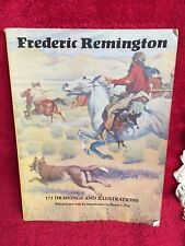 Frederick Remington 173 Drawings and Illustrations Softbound Book