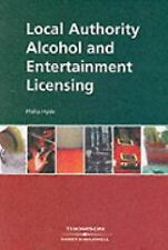 NEW - Local Authority Alcohol and Entertainment Licensing by Hyde, Philip