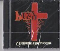 """CD - BUSH - DECONSTRUCTED  """" NEU in OVP VERSCHWEISST #P56#"""