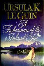 A FISHERMAN OF THE INLAND SEA-BY URSULAK LE GUIN-SCIENCE FICTION-1ST EDITION