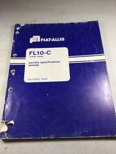 Fiat Allis Fl10 C Crawler Loader Service Specifications Manual