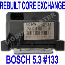 94 95 96 97 98 99 00 Bosch 5.3 ABS EBCM REBUILT Core Exchange 0 273 004 133