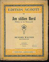 Wagner : Am stillen Herd ( Meistersinger ), alte Noten Übergröße