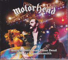 MOTORHEAD 2007 2CD - Better Motörhead Than Dead: Live At Hammersmith (Digi.) NEW