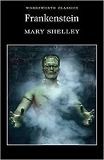 Frankenstein Or the Modern Prometheus Mary Shelley Wordsworth Classics Book New