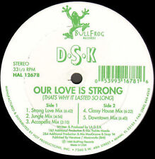 DSK - Our Love Is Strong - BullFrog