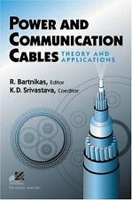 Power and Communication Cables: Theory and Applications, Srivastava, K. D., Bart