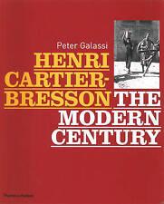 Henri Cartier-Bresson: The Modern Century by Peter Galassi (Hardback, 2010)