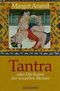 Tantra: oder Die Kunst der sexuellen Ekstase von Margot ... | Buch | Zustand gut