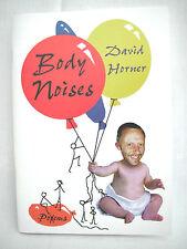 David Horner Funny Poems - Body Noises Signed Copy Paperback 1998 ISBN1898376085