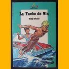 Safari Signe de Piste LA TACHE DE VIN Serge Dalens Pierre Joubert 1971