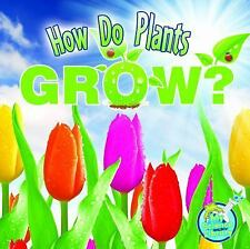 How Do Plants Grow? by Julie K. Lundgren (2011, Paperback, New Edition)