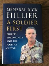 A Soldier First General Rick Hillier Canada Canadian Army Autograph Signed Book