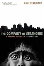 The Company of Strangers - A Natural History of Economic Life by Paul Seabright