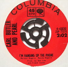 "CARL BUTLER & PEARL - I'm Hanging Up The Phone - Ex Con 7"" Single Gusto 4-43030"