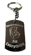 Chicken Nuggets Fix Everything - Metal Ring Key Chain Keychain