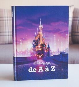 Livre Book 25e anniversaire Disneyland Paris de A à Z Neuf Brand New FR/EN
