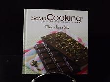 LIVRE de CUISINE - SCRAP COOKING  La cuisine décorative - Mes chocolats  NEUF