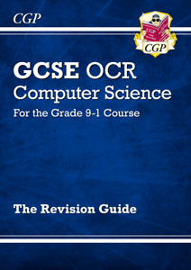 New GCSE Computer Science OCR Revision Guide - for the Grade 9-1 Course by CGP B