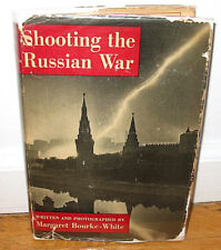 SIGNED Margaret Bourke White Shooting the Russian War Moscow 1942 Dust Jacket