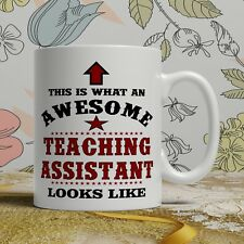Awesome Teaching assistant thank you gift idea mug end of term best birthday cup