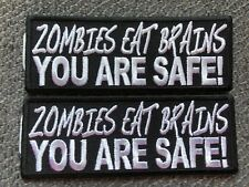 Morale Patch Zombies eat Brains you are safe party favor fathers day gift 443